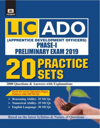 Prabhat LIC-ADO (APPRENTICE DEVELOPMENT OFFICERS) PHASE-I PRELIMINARY EXAM 2019 20 PRACTICE SETS