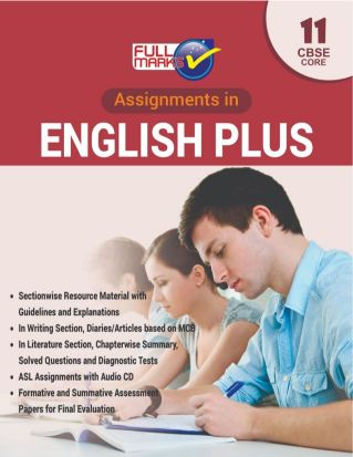 FullMarks ENGLISH CBSE ASSIGNMENTS TEXT BOOK COURSE CORE CLASS XI