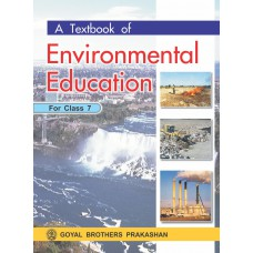 Goyal A Text Book Of Environmental Education Class VII